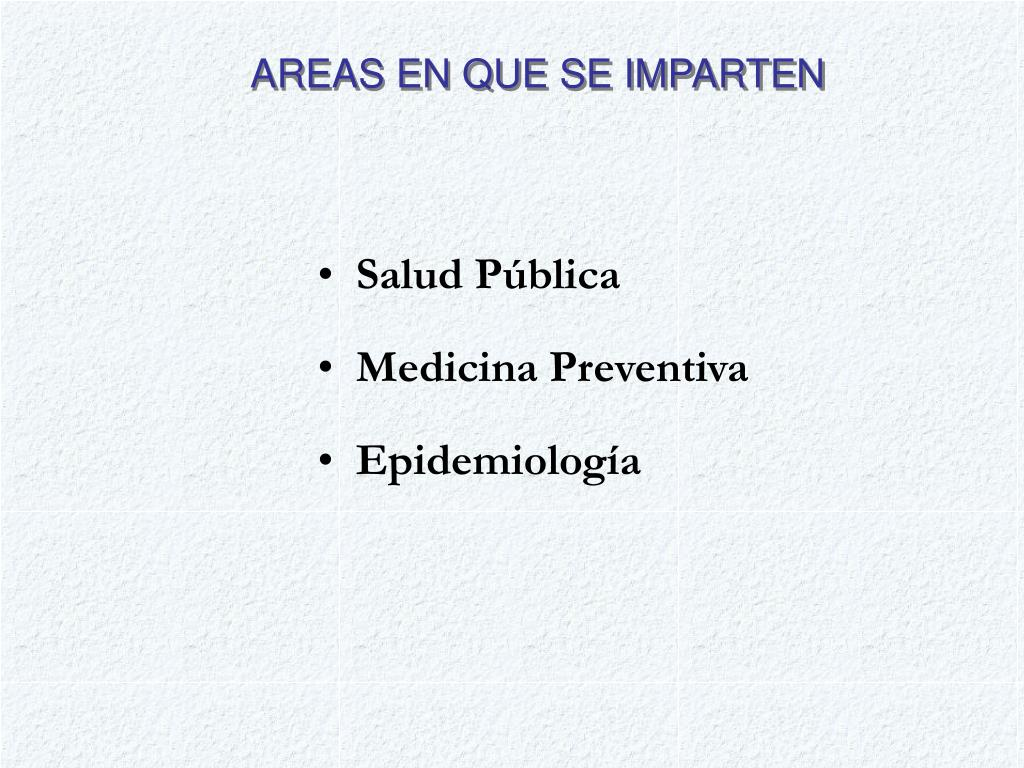 AREAS EN QUE SE IMPARTEN