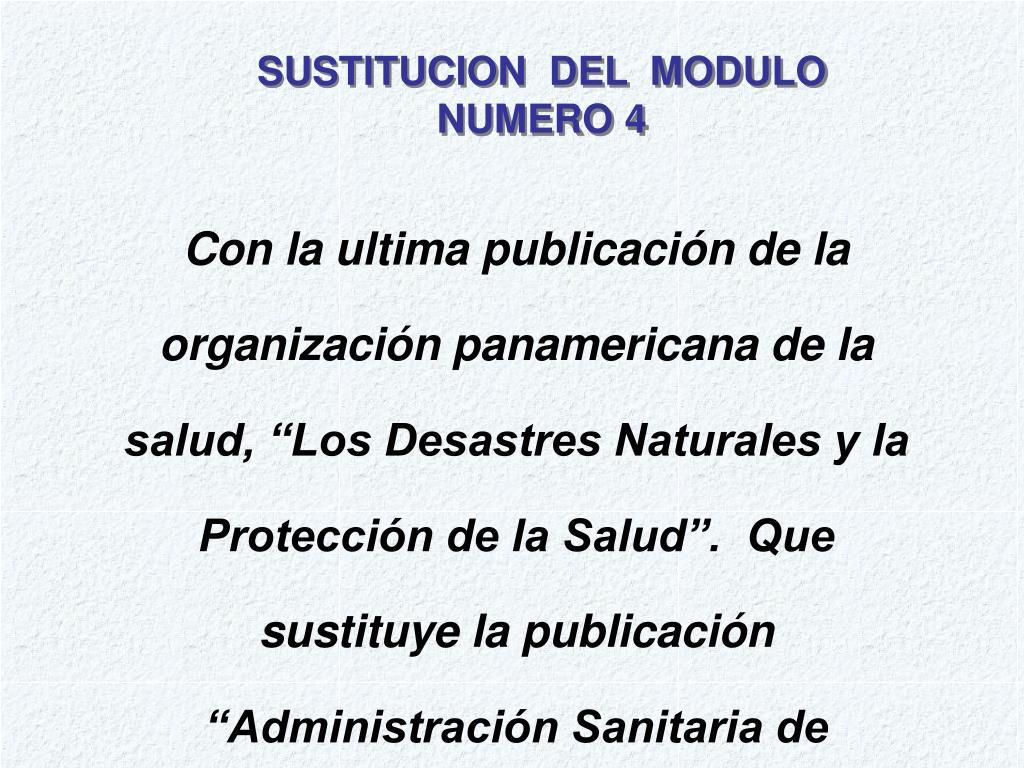 SUSTITUCION  DEL  MODULO NUMERO 4