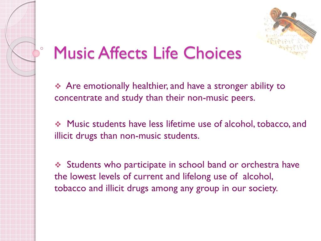 Music Affects Life Choices