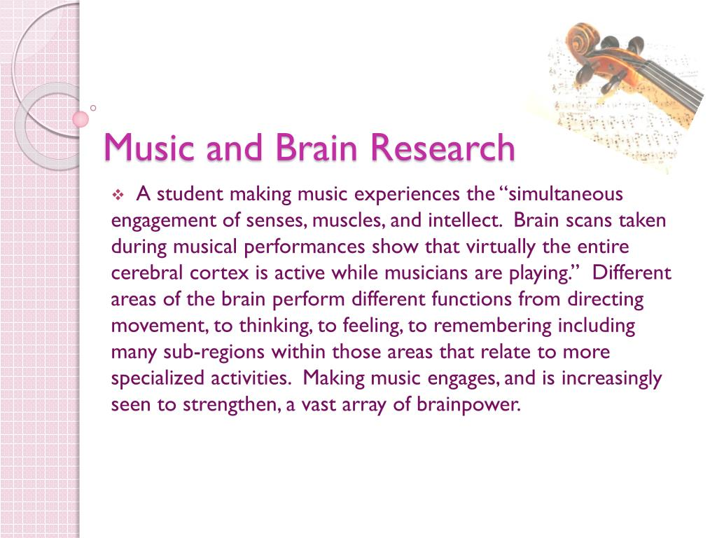 Music and Brain Research