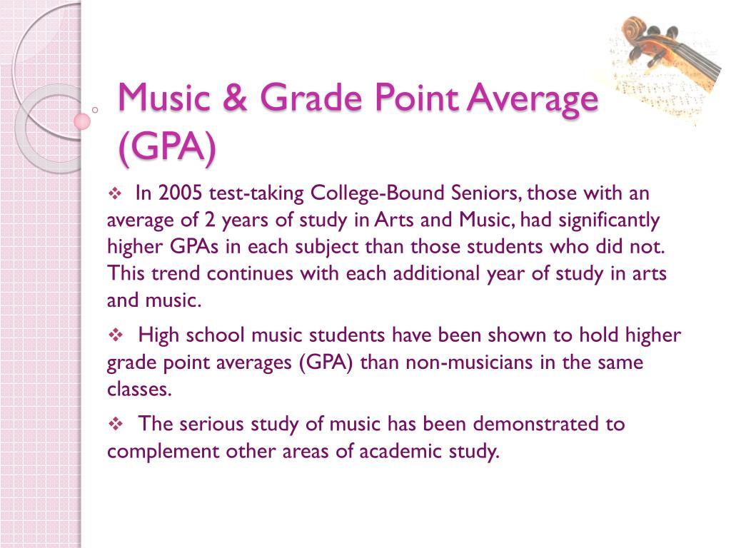 Music & Grade Point Average (GPA)