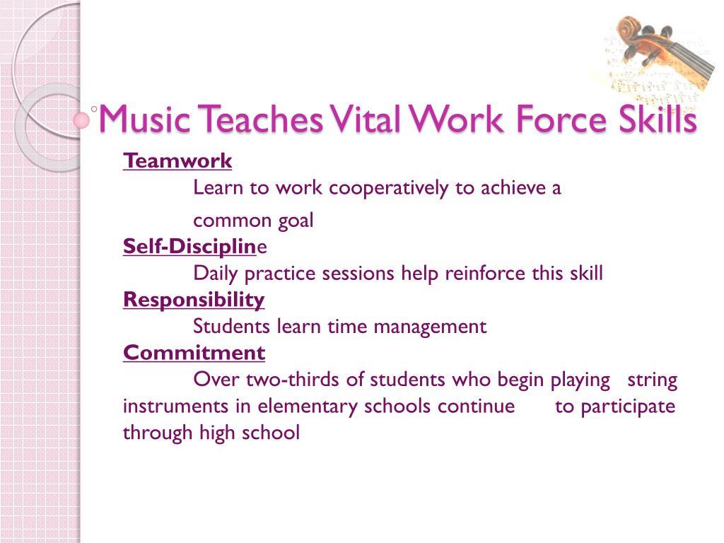 Music Teaches Vital Work Force Skills