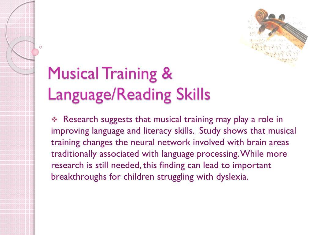 Musical Training & Language/Reading Skills
