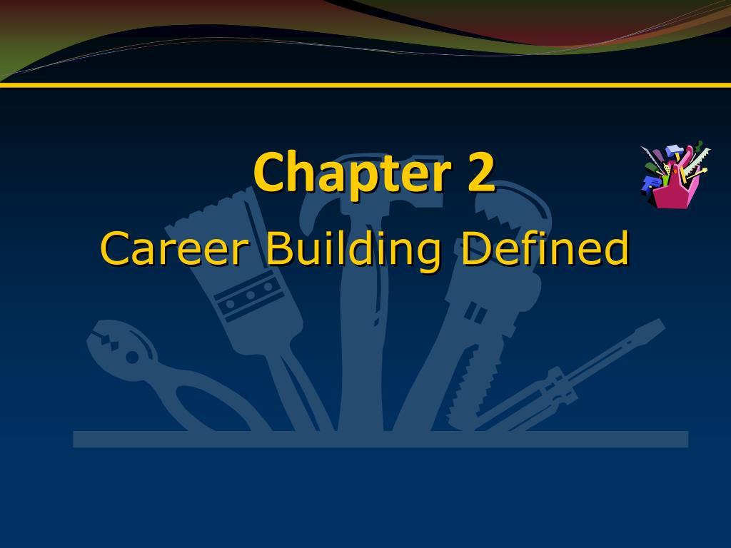 Career Building Defined