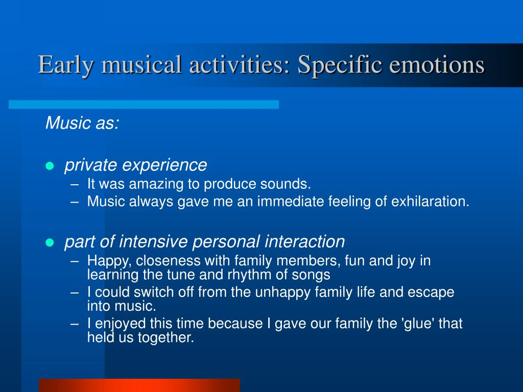 Early musical activities: Specific emotions