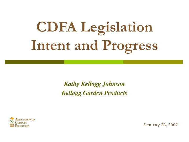 Cdfa legislation intent and progress l.jpg