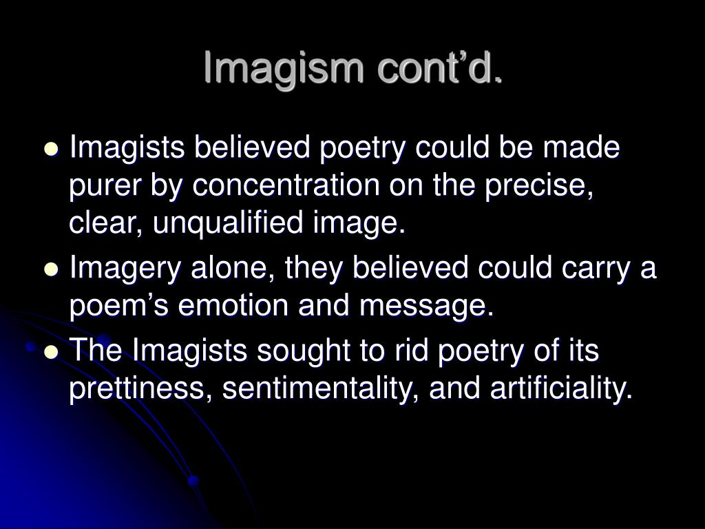 imagism ezra pound Ezra pound (1885-1972) is one of the most influential, and most controversial poets of the twentieth-century he is a major figure in 'modernist' literature - that is.