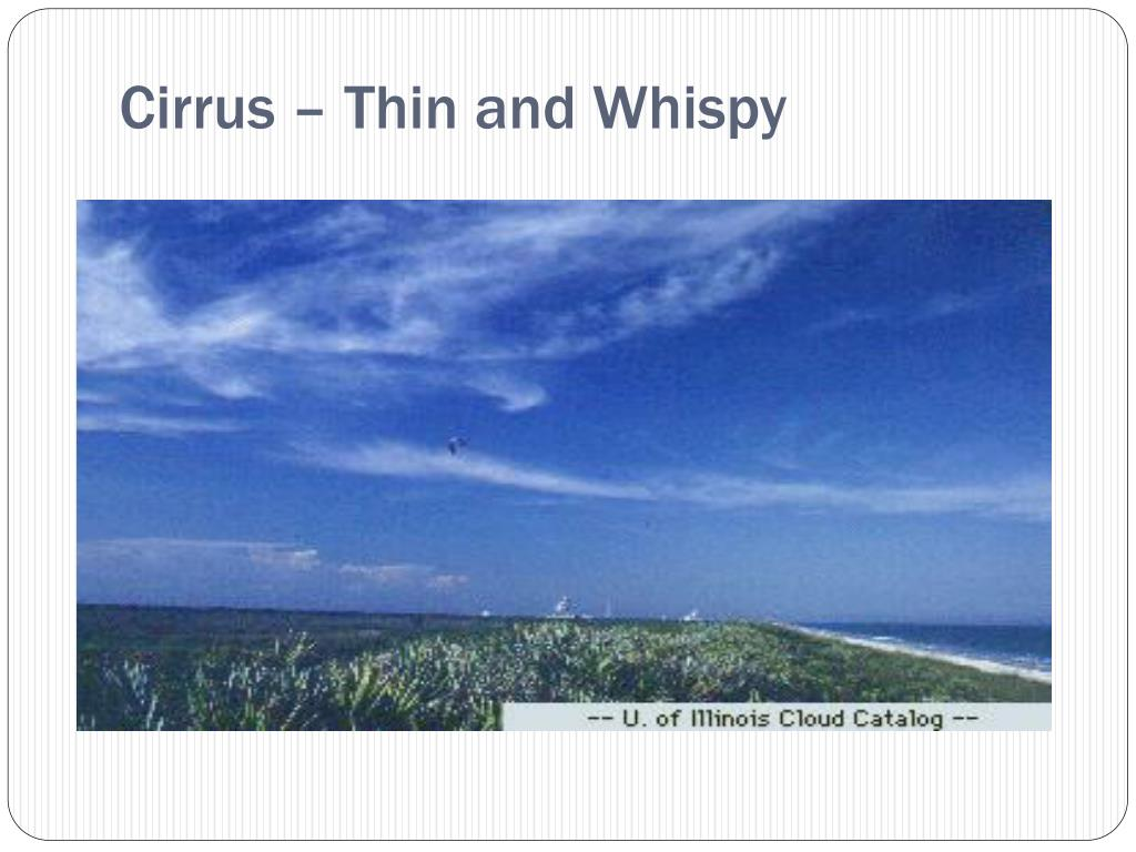 Cirrus – Thin and Whispy