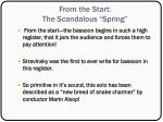 from the start the scandalous spring