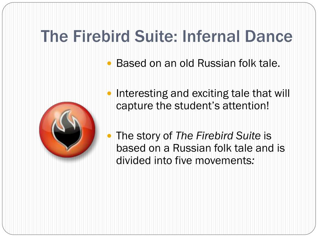The Firebird Suite: Infernal Dance