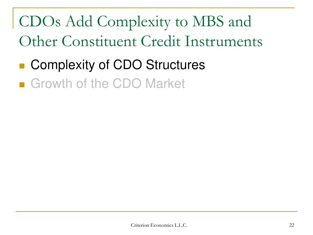CDOs Add Complexity to MBS and Other Constituent Credit Instruments