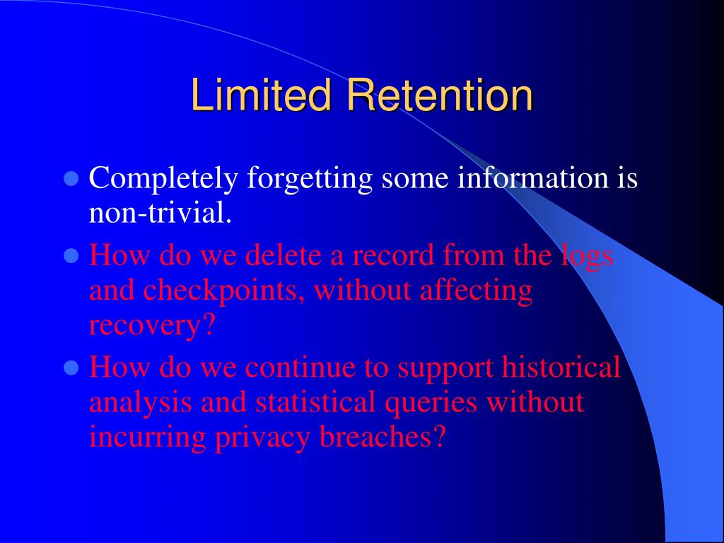 Limited Retention