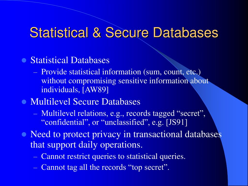 Statistical & Secure Databases