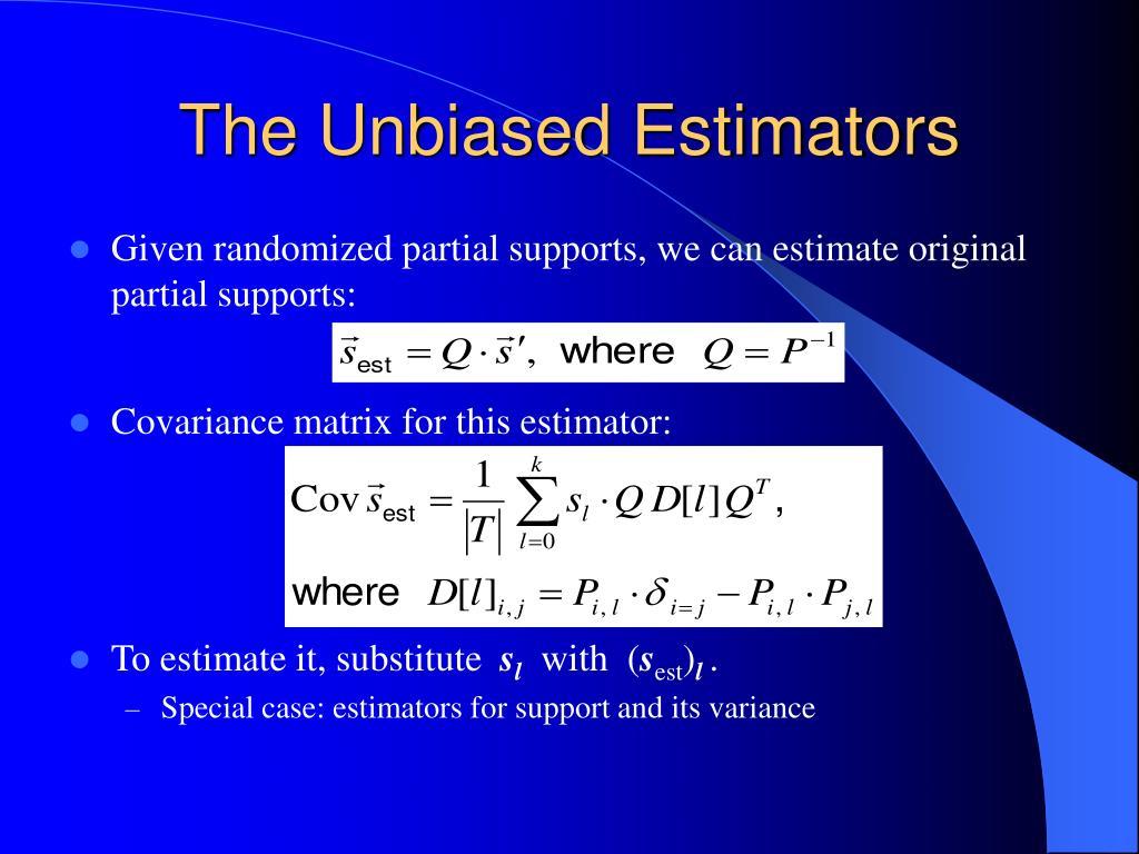The Unbiased Estimators