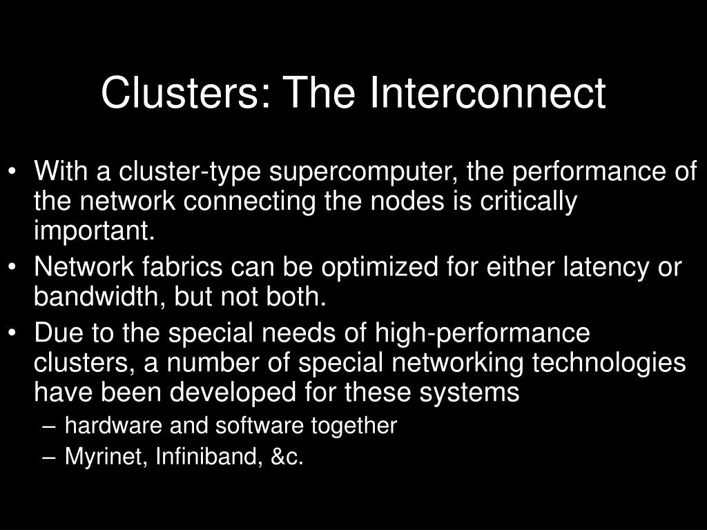 Clusters: The Interconnect