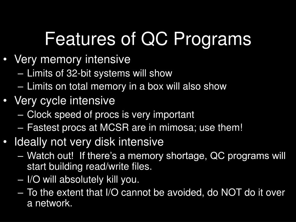Features of QC Programs