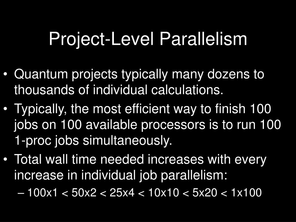 Project-Level Parallelism
