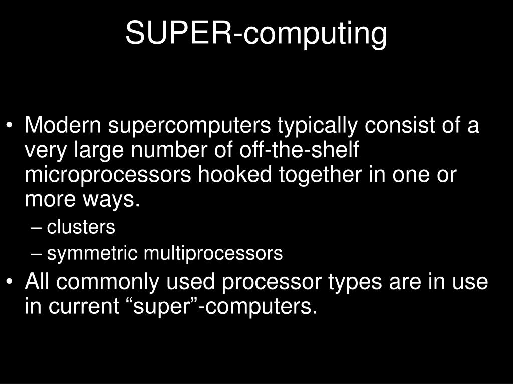 SUPER-computing