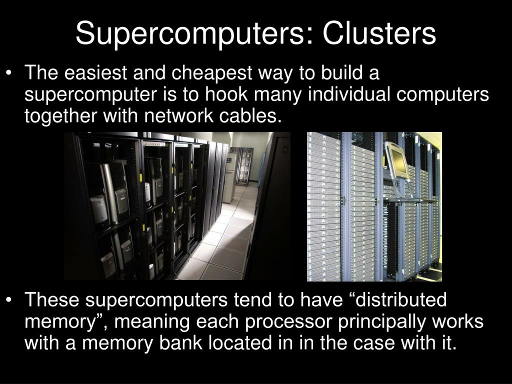 Supercomputers: Clusters