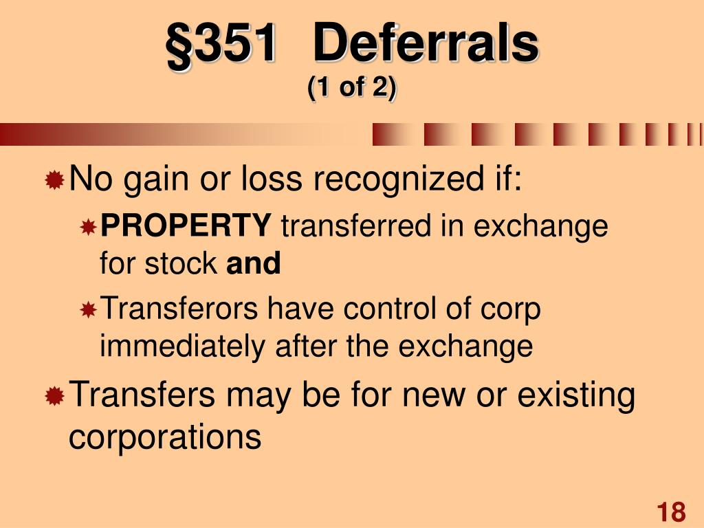 §351  Deferrals