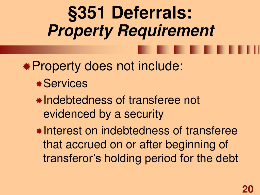 §351 Deferrals: