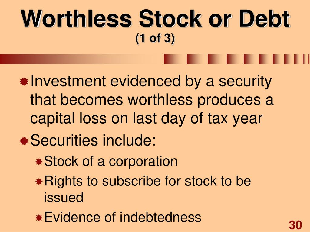 Worthless Stock or Debt