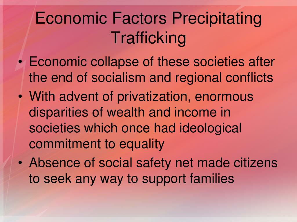 Economic Factors Precipitating Trafficking