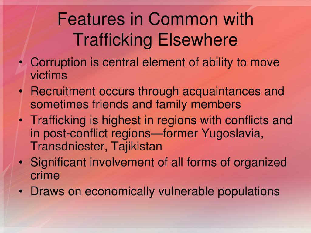 Features in Common with Trafficking Elsewhere