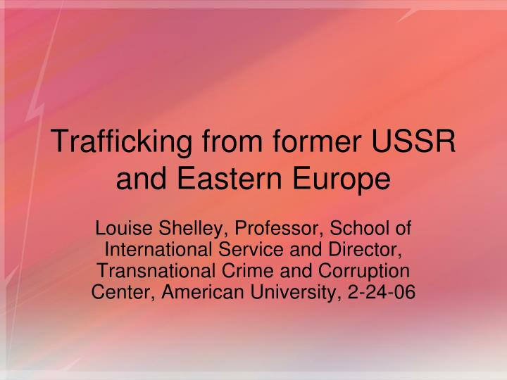 Trafficking from former ussr and eastern europe l.jpg