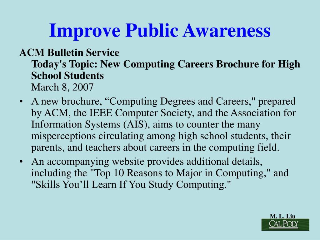 Improve Public Awareness
