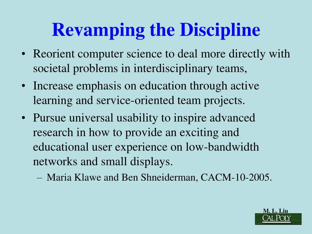 Revamping the Discipline
