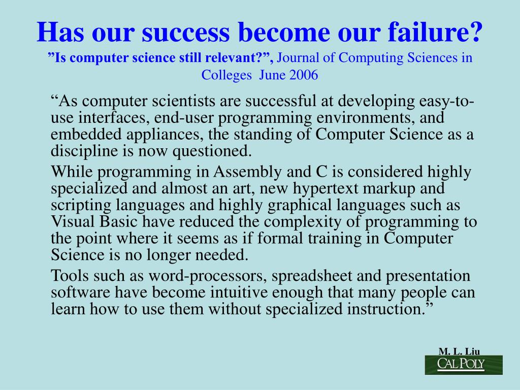 Has our success become our failure?