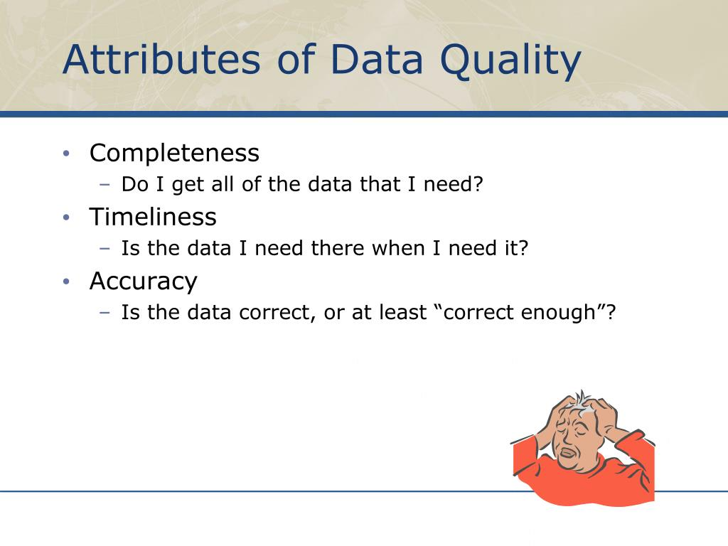 Attributes of Data Quality