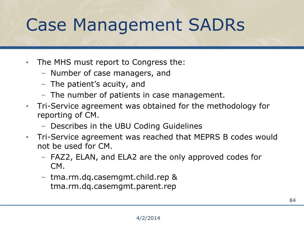 Case Management SADRs