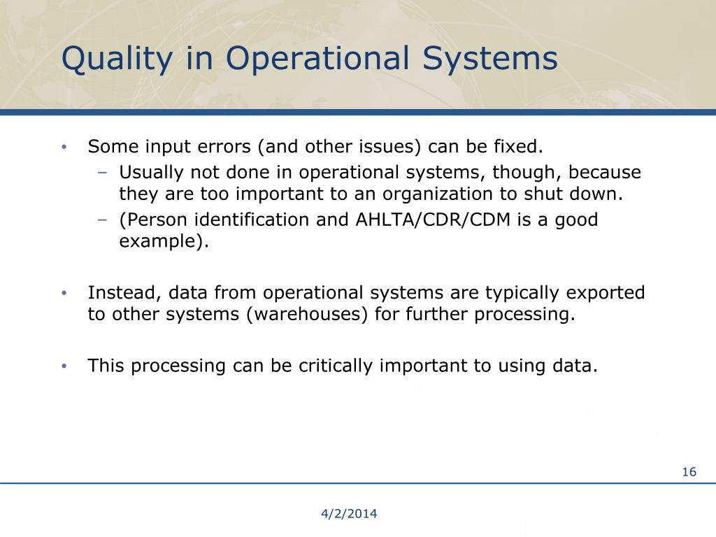 Quality in Operational Systems