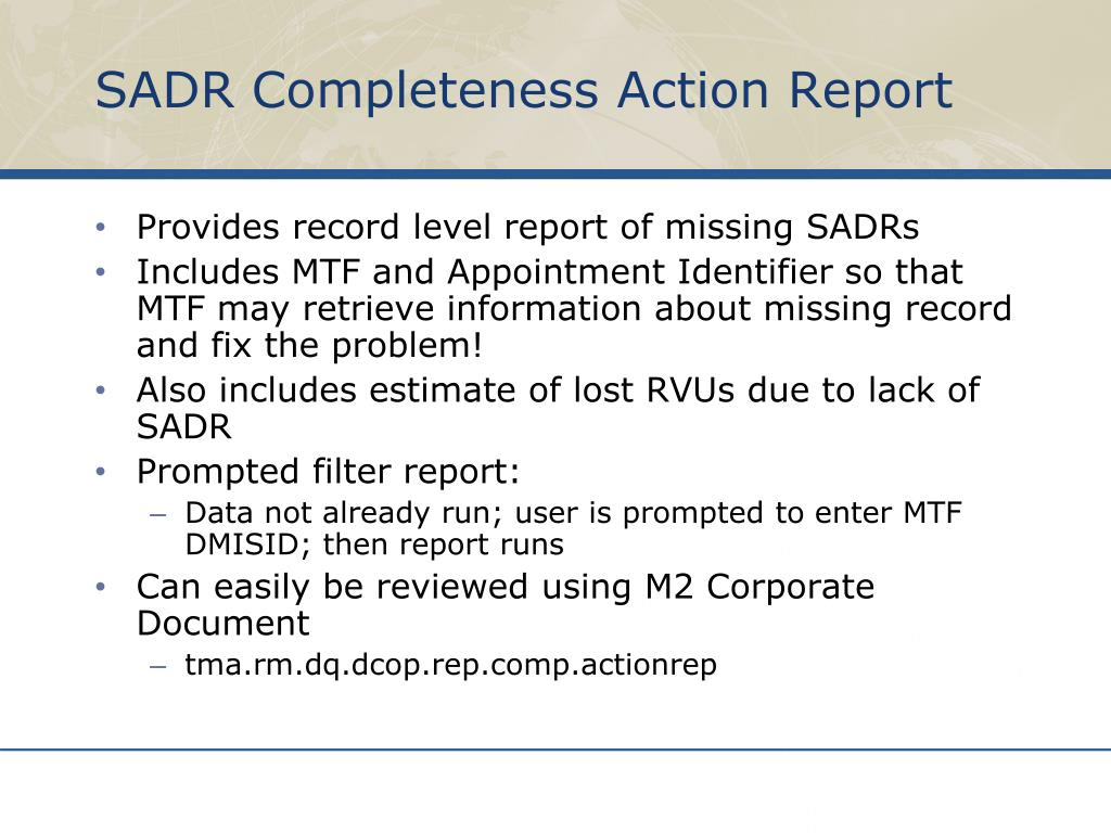 SADR Completeness Action Report
