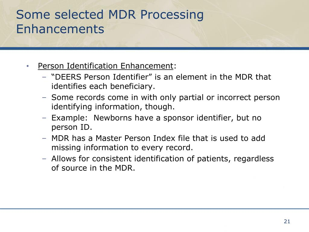 Some selected MDR Processing Enhancements