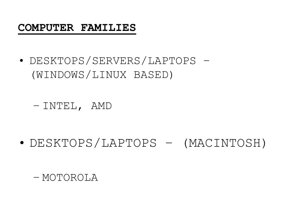 COMPUTER FAMILIES