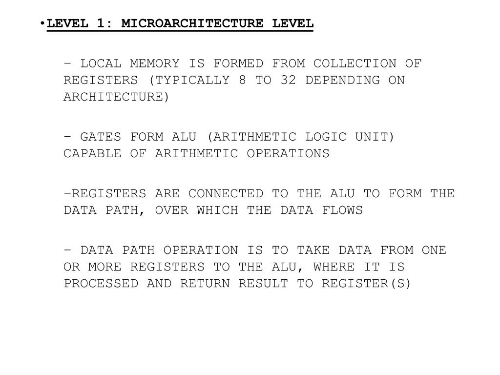 LEVEL 1: MICROARCHITECTURE LEVEL