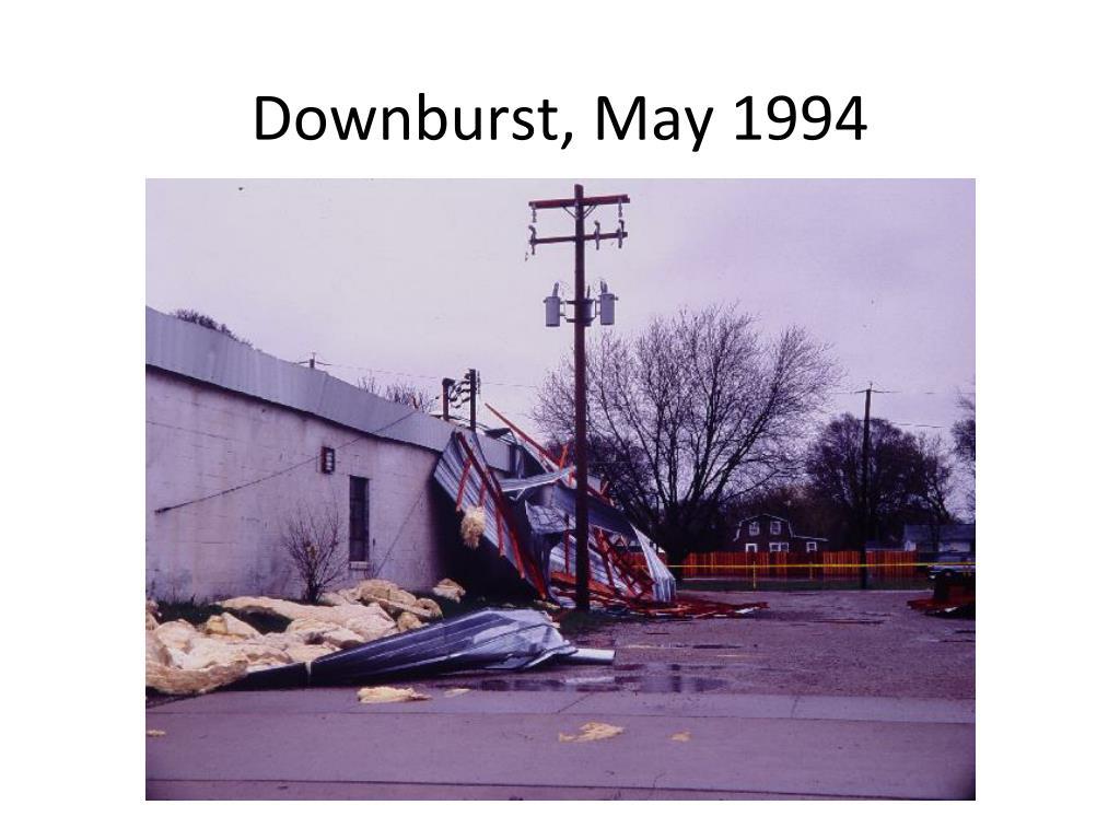 Downburst, May 1994