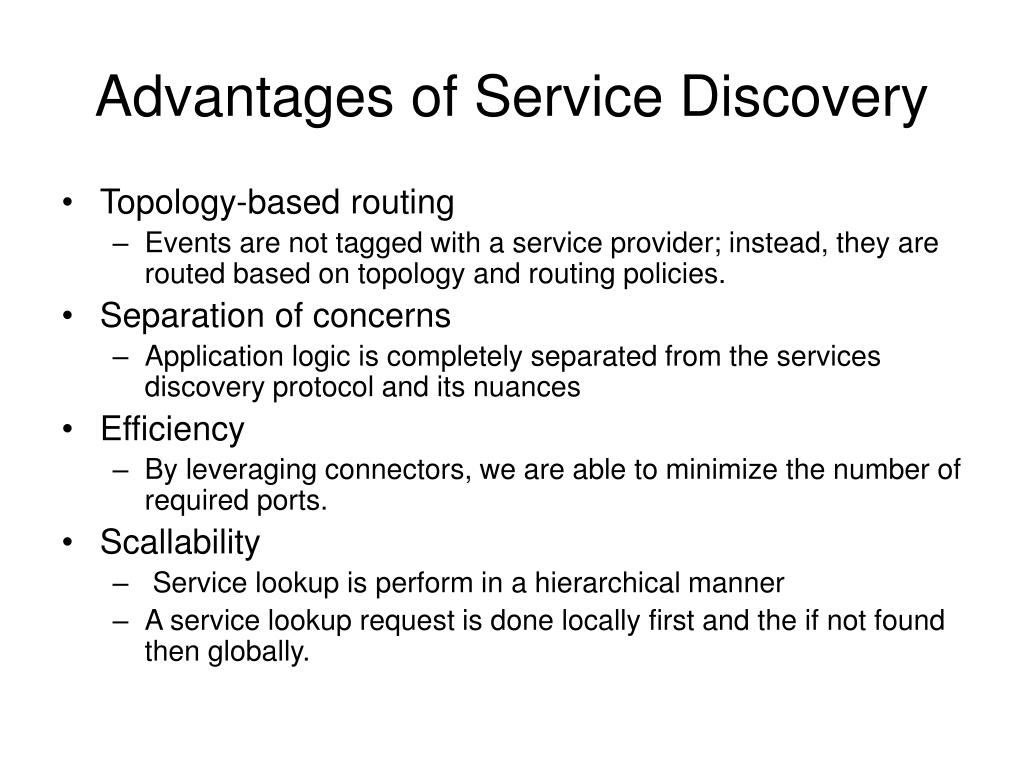 Advantages of Service Discovery