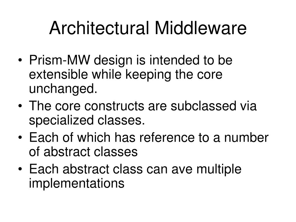 Architectural Middleware