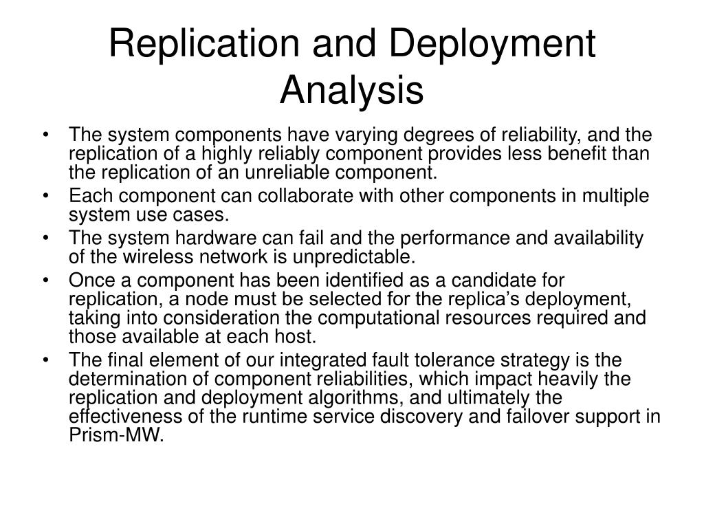 Replication and Deployment Analysis