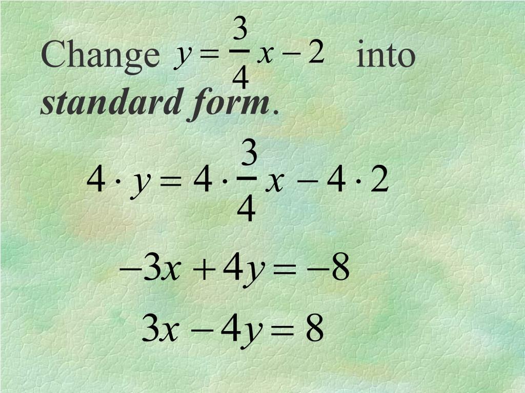 Change  into
