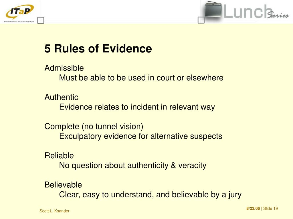 5 Rules of Evidence