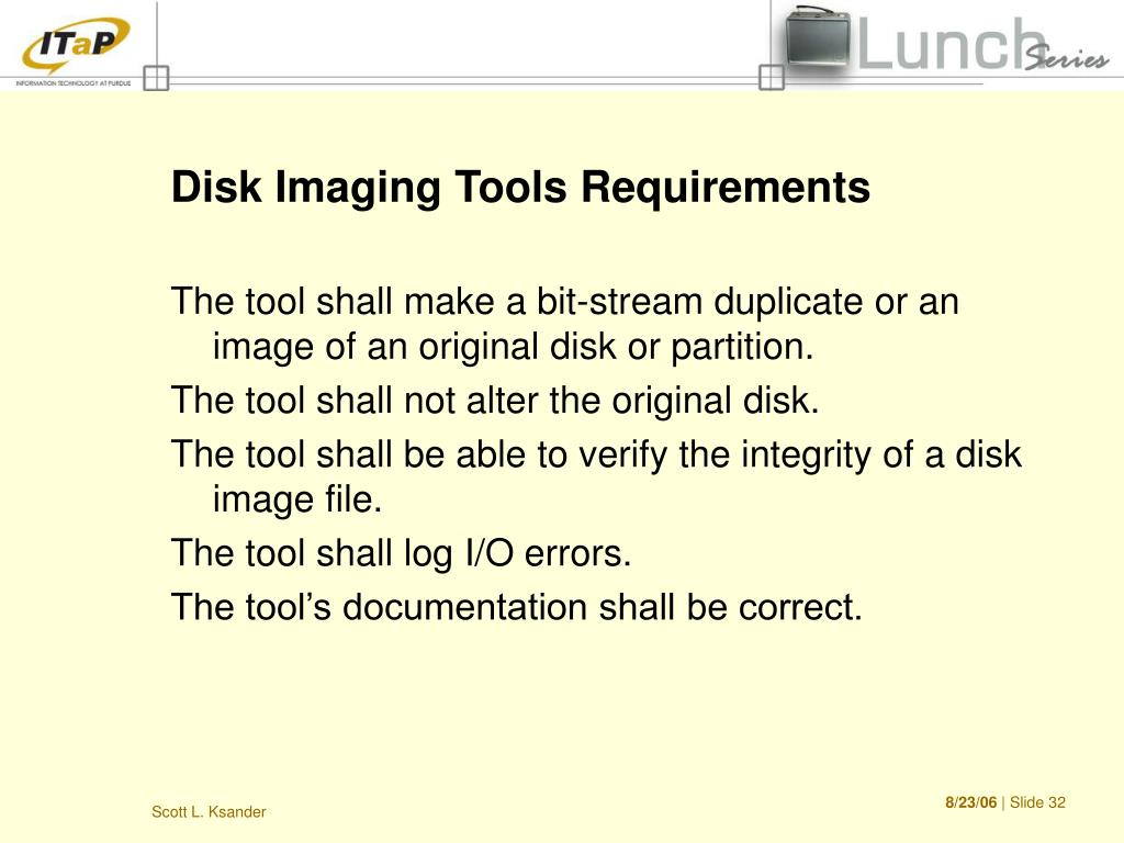 Disk Imaging Tools Requirements