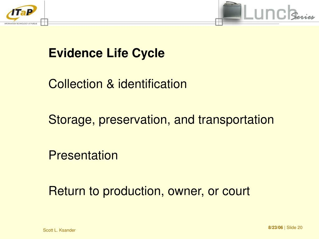 Evidence Life Cycle