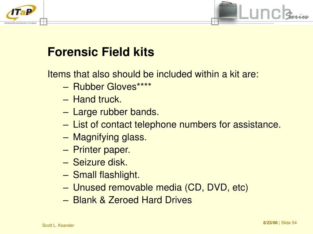 Forensic Field kits