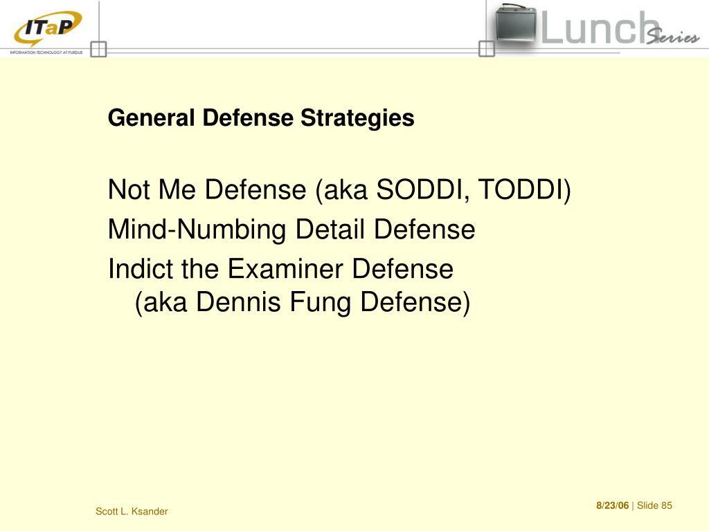 General Defense Strategies