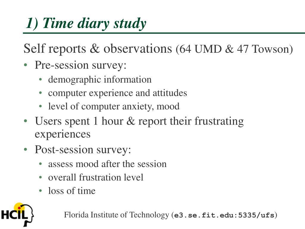 1) Time diary study
